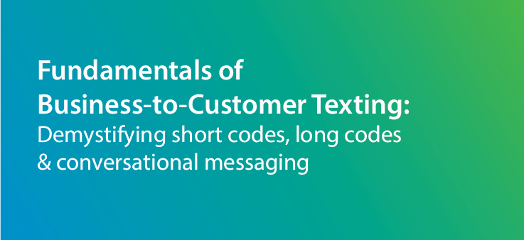 Chatitive_Fundamentals_of_Business-to-Customer_Texting-1